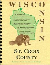St Croix County Wisconsin History Northern WI Biographies New Richmond Hudson RP