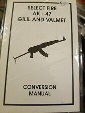 Ak-47 Select Fire Full Auto Handbook