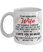 To My Wonderful Wife Coffee Mug Gift From Husband To Wife Cup I Love You So Much