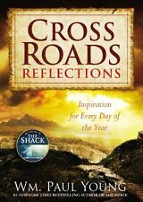 Cross Roads Reflections: Inspiration for Every Day of the Year by Wm. Paul Young