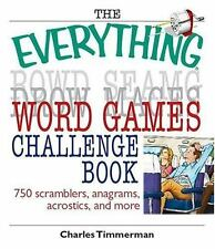 The Everything Word Games Challenge Book: 750 Scramblers, Anagrams, Acrostics, A