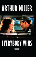 Everybody Wins: A Screenplay (Screen and Cinema), Miller, Arthur , Acceptable, F