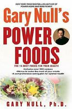 Gary Null's Power Foods: The 15 Best Foods for Your Health, Null. Ph.d, Gary, 04