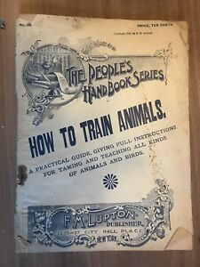RARE antique book The People's Handbook Series How to Train Animals circus pets