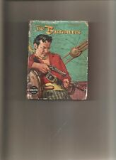 THE BUCCANEERS - A BIG LITTLE BOOK 1958 BY WHITMAN PUBLISHING