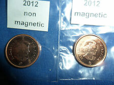 (BBHHT) 2012 Canadian Penny 1 Magnetic & 1 non magnetic from RCM (LAST YEAR)