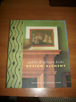 ASHLEY & ALLEGRA HICKS - DESIGN ALCHEMY - 2002 (PK)