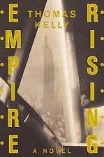 Empire Rising: A Novel Kelly, Thomas Hardcover