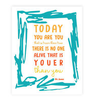 Dr Seuss Quote Print, Nursery Decor, Today You Are You That Is Truer Than True