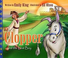 Clopper and the Lost Boy: The Story of Jesus and His First Visit to the Temple (