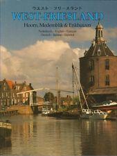 WEST-FRIESLAND (HOORN , MEDEMBLIK & ENKHUIZEN ) - Dick van Koten