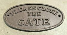 """Please Close the Gate"" Sign Oval Plaque cast iron metal rustic brown finish"