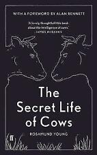 The Secret Life of Cows by Rosamund Young New Hardcover Book !