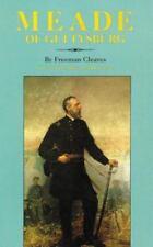 Meade of Gettysburg by Freeman  New in shrrink wrap P
