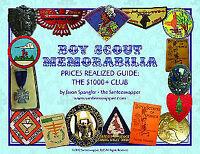 Boy Scout Memorabilia Prices Realized Guide: The $1000+ Club (+ Special Bonus)