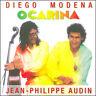 Diego Modena/Jean Philippe Audin - Ocarina I (Remastered) (Digipack) Sealed CD