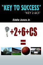Key to Success by Eddie Jones Jr. (2005, Hardcover)