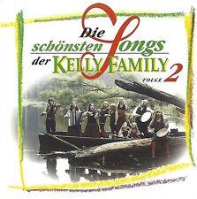 KELLY FAMILY / DIE SCHÖNSTEN SONGS DER KELLY FAMILY - FOLGE 2 * NEW CD * NEU *