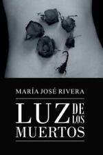 Luz de Los Muertos (Paperback or Softback)