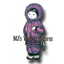 Vintage ESKIMO GIRL Cloth Doll & Outfit Pattern ~ International Doll
