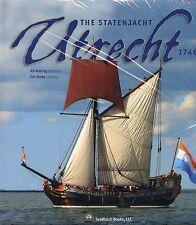 The Statenjacht Utrech1746 Ab Hoving editor Cor Emke plansi BRAND NEW UNOPENED