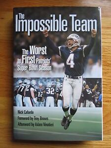THE IMPOSSIBLE TEAM The Worst to First PATRIOTS Super Bowl Season Book VINATIERI