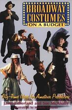 Broadway Costumes on a Budget: Big-Time Ideas for