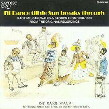 I'll Dance Till De Sun Breaks Through by Various Artists (CD, May-2006, Saydisc)