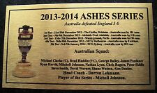 2013-2014 Ashes Series Australia 5-0 defeated England Gold Sublimated Plaque