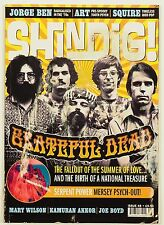 SHINDIG! #48 UK IMPORT MAGAZINE GRATEFUL DEAD SERPENT POWER JOE BOYD ART SQUIRE