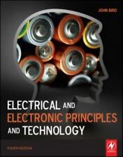 Electrical and Electronic Principles and Technology Fourth 4th Edition by Bird