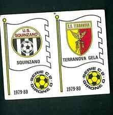 Fig. Calciatori Panini 1979-80 N.570! Scudetti Squinzano/Terranova Gela! Nuova!