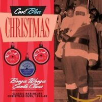 Cool Blue Christmas - Boogie Woogie Santa Claus (CD)CHRISTMAS CUTS 1945-49