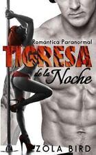 Tiger Shifter Mates: Tigresa de la Noche : Shapeshifter Romántica Paranormal...