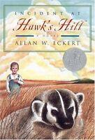 Incident at Hawks Hill by Allan W. Eckert