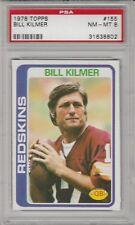 1978 Topps Bill Kilmer Washington Redskins #155 Football Card PSA 8 NM MT