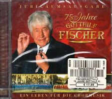 Gotthilf Fischer + CD + Jubiläumsausgabe 75 Jahre + Ein Leben für die Chormusik