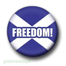 Freedom! Scotland 1 Inch / 25mm Pin Button Badge Scottish Braveheart Indy Vote