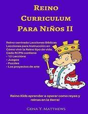 Reino Curriculum para Ninos: Reino Curriculum para Ninos II : Reino Kids...