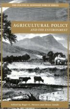 Very Good, Agricultural Policy and the Environment (The Political Economy Forum)