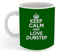 Keep Calm And Love Dubstep  Mug - Green