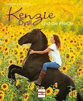Kenzie Dysli und die Pferde von Boiselle, Gabriele | Buch | Zustand gut