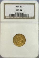 NGC MS61 1857 $2.5 Liberty Gold Coin.! BU.!