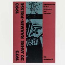 20 JAHRE RAAMIN-PRESSE 1973-1993.
