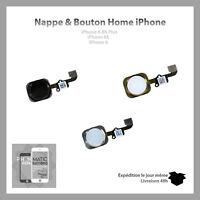 BOUTON HOME + NAPPE COMPLET IPHONE 6 / 6 PLUS 6S / 6S PLUS NOIR BLANC ARGENT OR