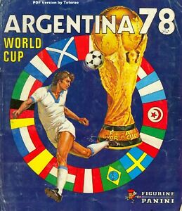 Argentina 1978 Complete Album Panini FIFA World Cup -in PDF- Soccer
