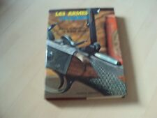 livre LES ARMES CELEBRES - Harold L. PETERSON & Robert ELMAN