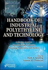 Handbook of Industrial Polyethylene and Technol, Spalding, Chatterjee+=