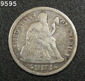 1873 Arrows Liberty Seated Dime *Free S/H After 1st Item*