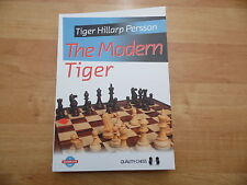 The Modern Tiger by GM Tiger Hillarp Persson Quality Chess Dezember 2014